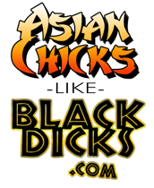 Join Asian Chicks Like Big Dicks Now!